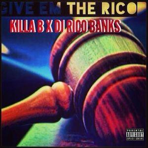 Killa_B_Give_Em_The_Rico-front
